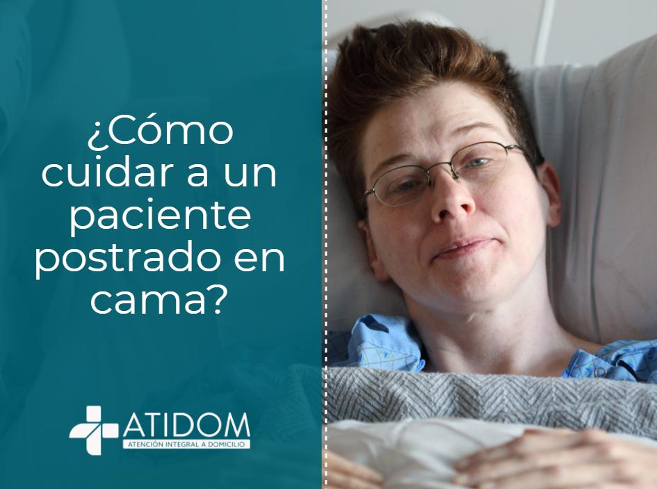 ¿Cómo cuidar a un paciente postrado en cama?