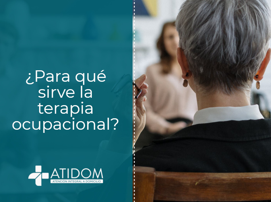 ¿Para qué sirve la terapia ocupacional?