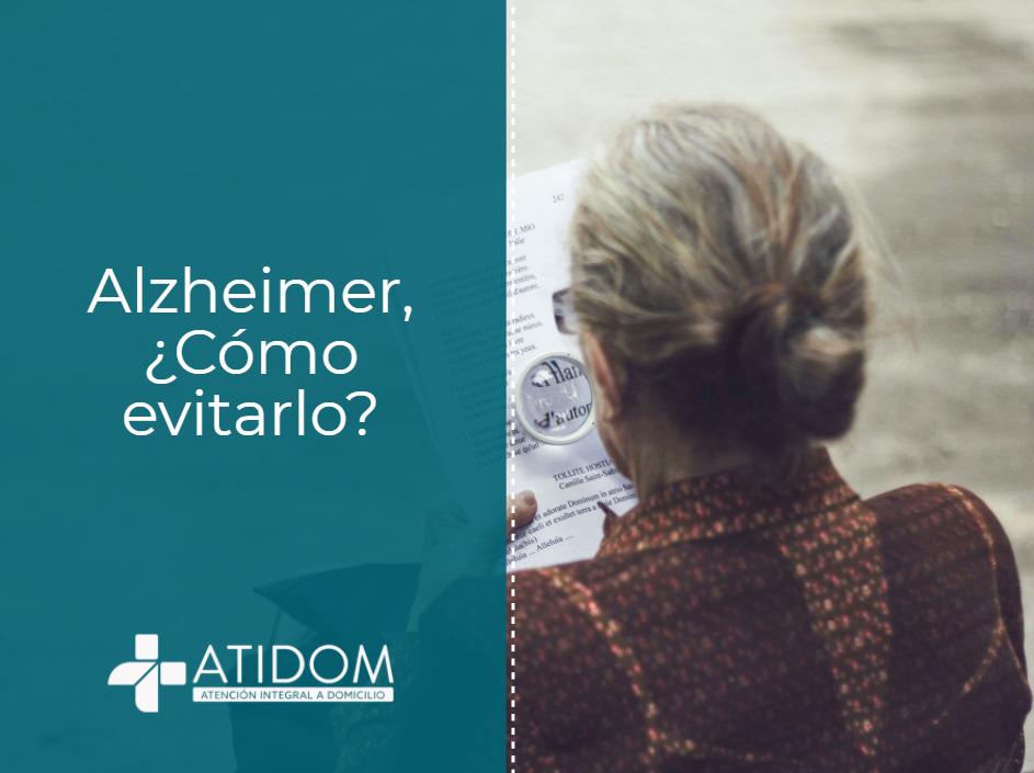 Alzheimer, ¿Cómo evitarlo?